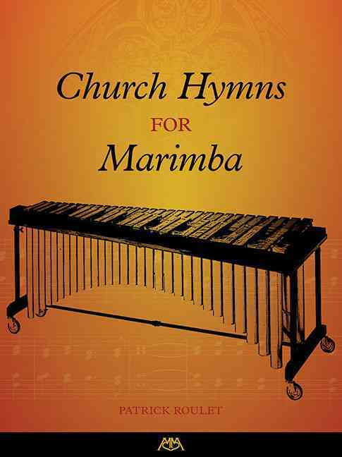 Church Hymns for Marimba By Roulet, Patrick (CRT)